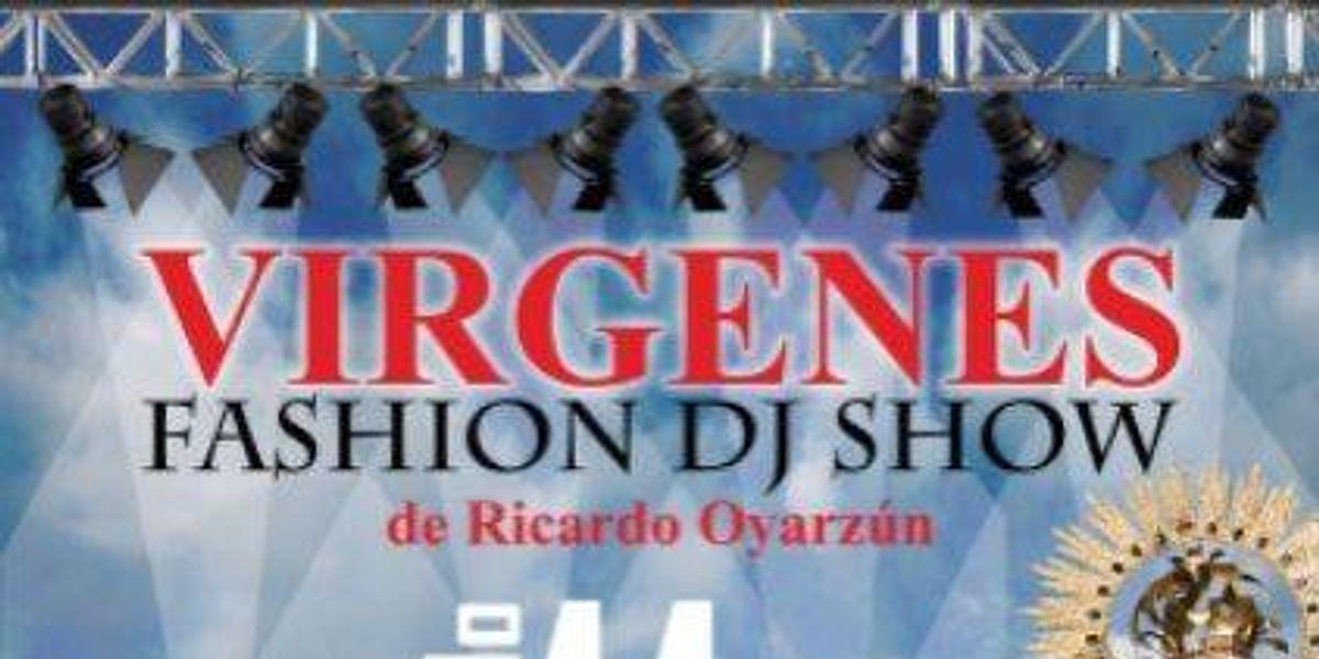 """Vírgenes"" fashion dj show"